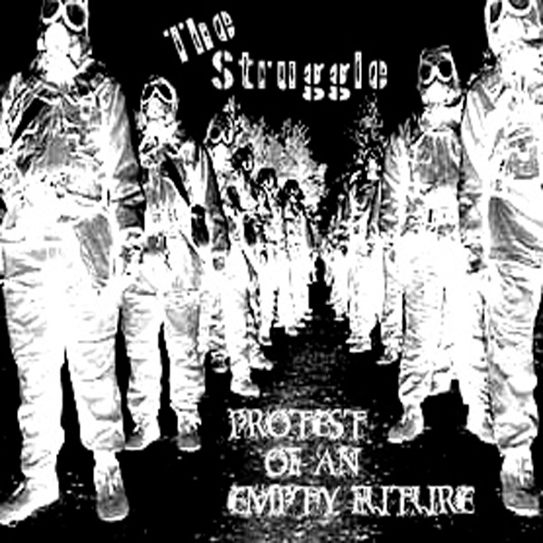 The Struggle - In protest of an Empty Future CD